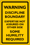 Discipline Boundary - Some Humility Required